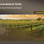California Banks & Thrifts Monthly Stock Report from Carpenter Company